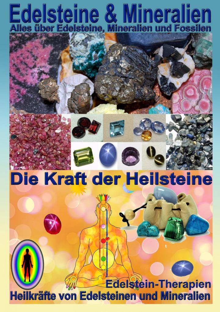Edelsteine und Mineralien, Heilsteine als eBook