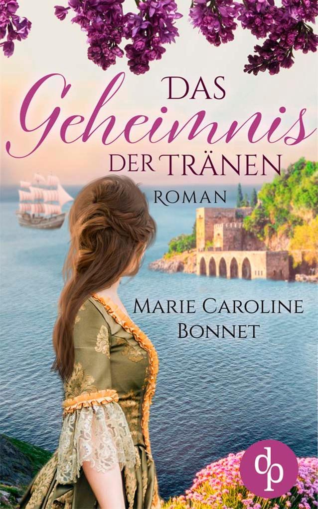 Das Geheimnis der Tränen (Historisch, Liebe) als eBook
