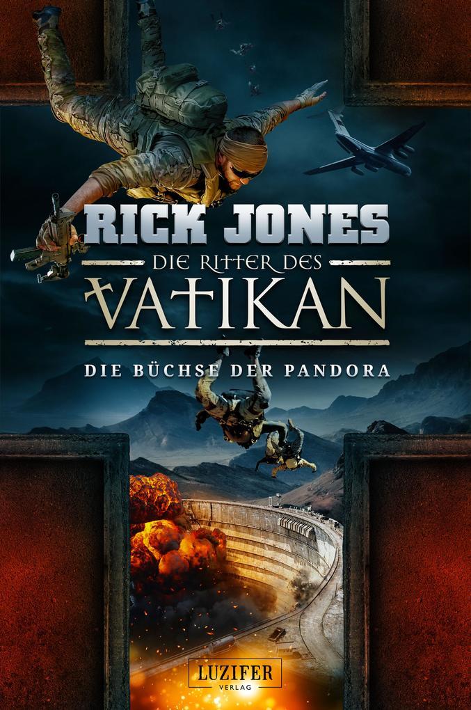 DIE BÜCHSE DER PANDORA (Die Ritter des Vatikan 4) als eBook