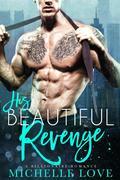 His Beautiful Revenge: A Billionaire Romance