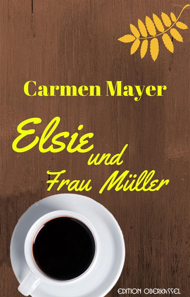 Elsie und Frau Müller als eBook