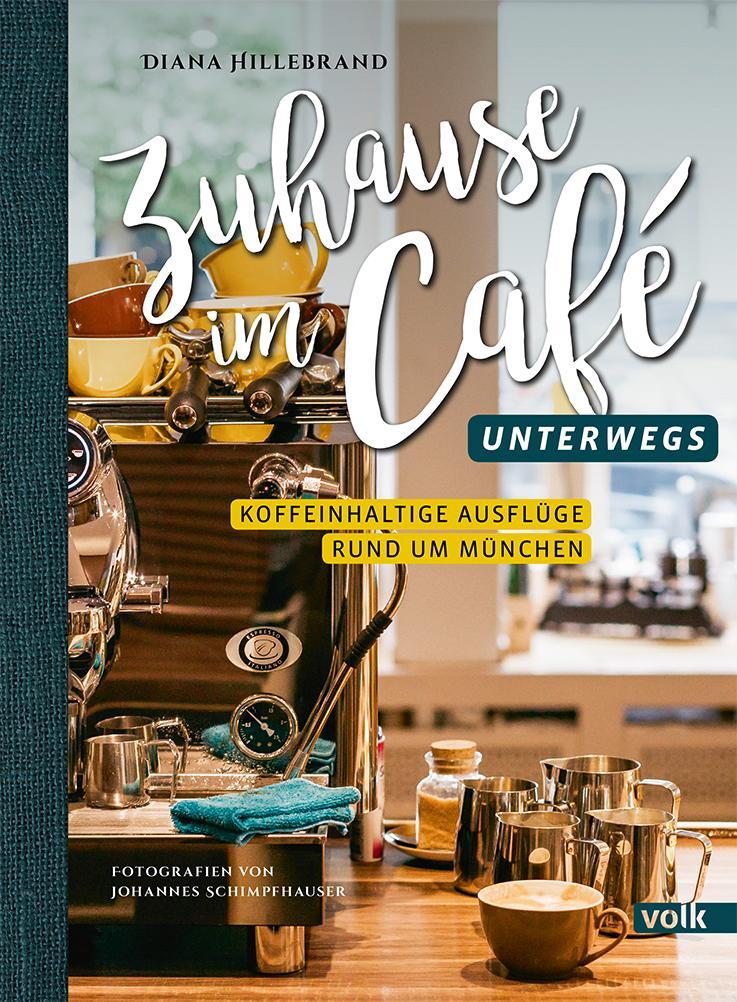 Zuhause im Café - unterwegs als Buch (gebunden)