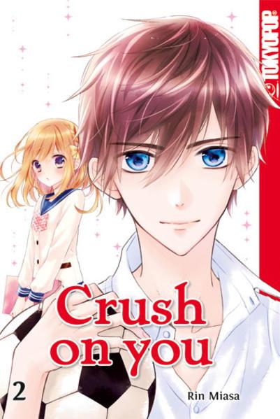 Crush on you 02 als Taschenbuch