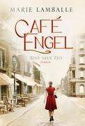 [Marie Lamballe: Café Engel - Eine neue Zeit]