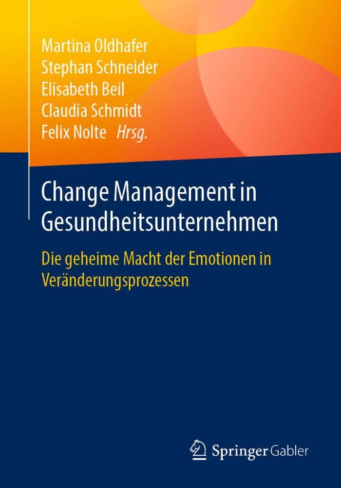 Change Management in Gesundheitsunternehmen als Buch