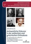 Antiwestliche Diskurse in der serbischen und griechischen Orthodoxie