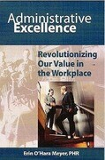 Administrative Excellence: Revolutionizing Our Value in the Workplace