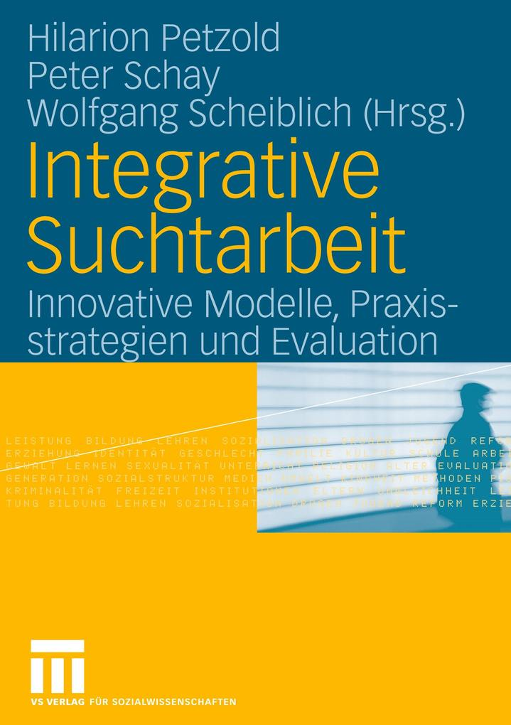 Integrative Suchtarbeit als Buch von