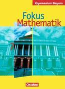 Fokus Mathematik. 7. Klasse. Schülerbuch. Bayern
