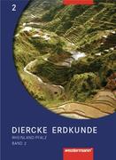 Diercke Erdkunde 2. Schülerband. Rheinland-Pfalz