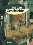 Forum Geschichte 2 - Schülerbuch / Bayern