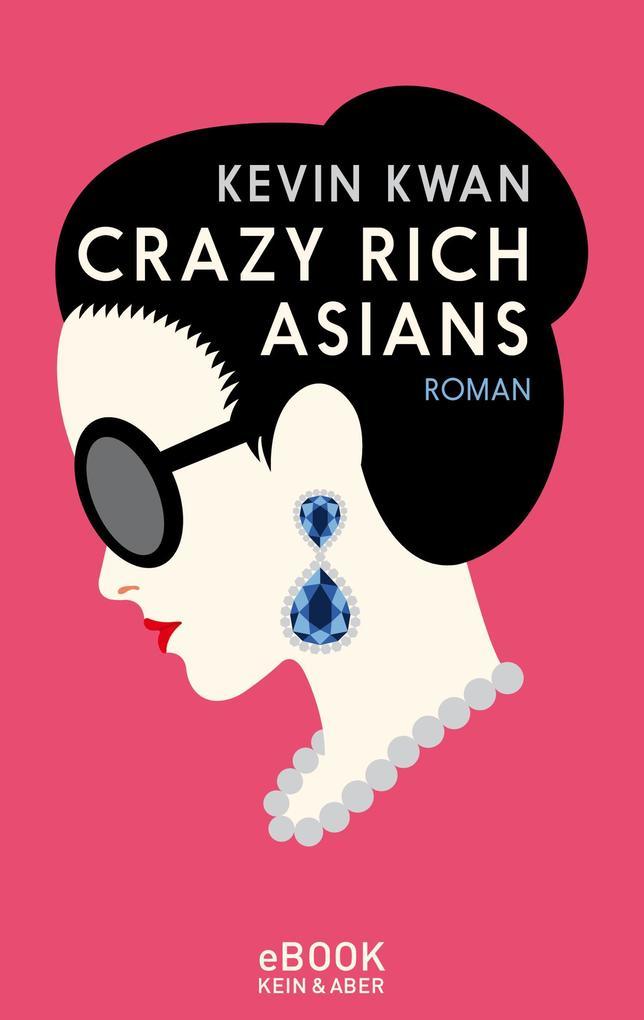 Crazy Rich Asians als eBook