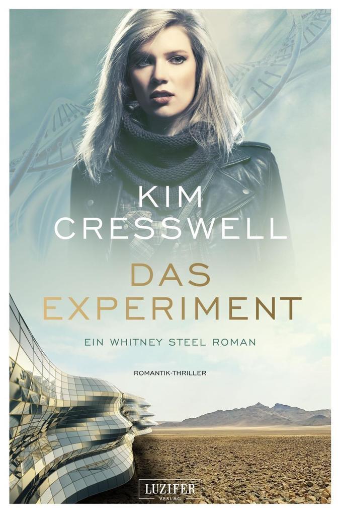 DAS EXPERIMENT (ein Whitney Steel Roman) als Buch
