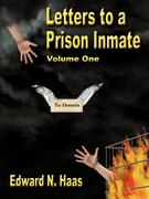 Letters to a Prison Inmate - Volume One