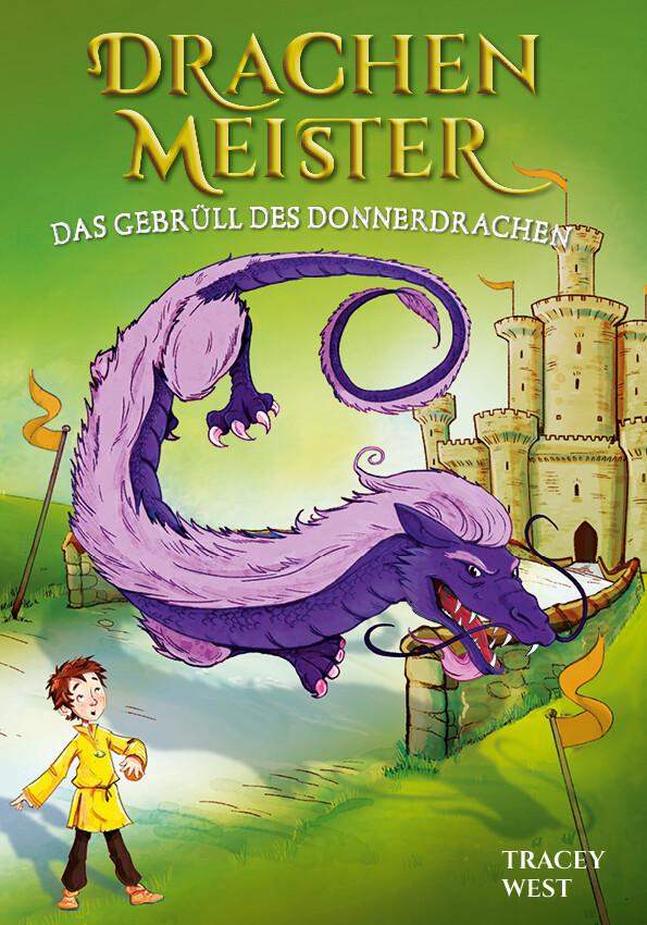 Drachenmeister Band 8 - Das Gebrüll des Donnerdrachen als Buch