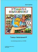 Tommys Gebärdenwelt 1 - Das Gebärdensprachbuch