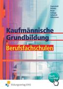 Kaufmännische Grundbildung für Berufsfachschulen. Lehrbuch