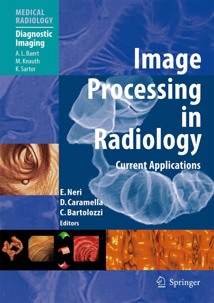 Image Processing in Radiology als Buch von