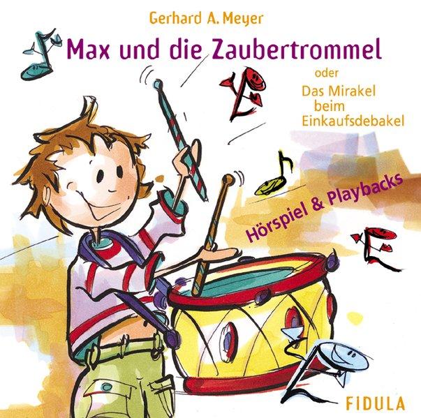 Max und die Zaubertrommel / 2 CDs als Hörbuch C...