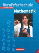 Mathematik für Berufsfachschulen - Gewerblich-Technisch / Neubearbeitung