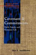Covenant and Commitments: Faith, Family and Economic Life
