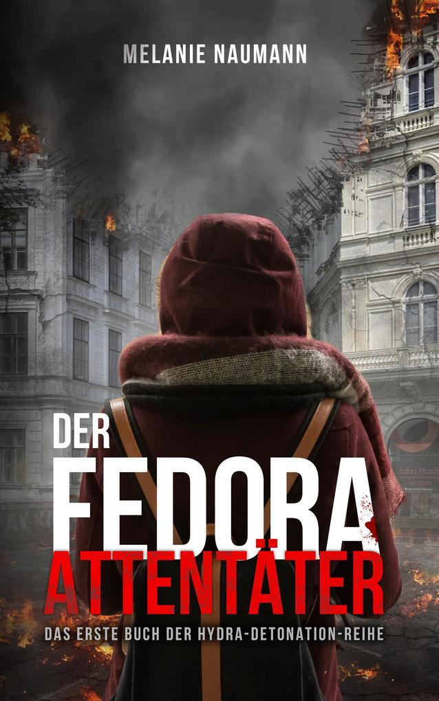 Der Fedora Attentäter als eBook