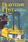 Plantation Life: On the Mississippi