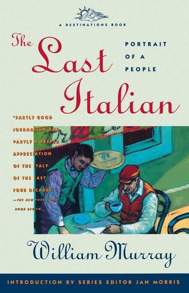 The Last Italian als Taschenbuch von William Mu...
