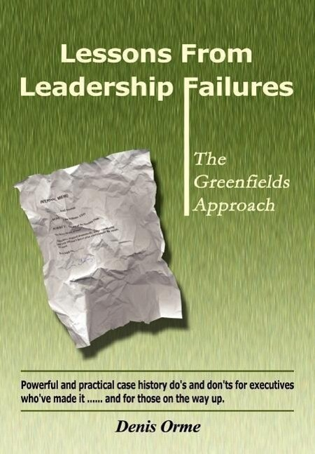 Lessons from Leadership Failures als Buch von D...