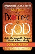 The Promise of God: God's Unchangeable Purpose Through Human History