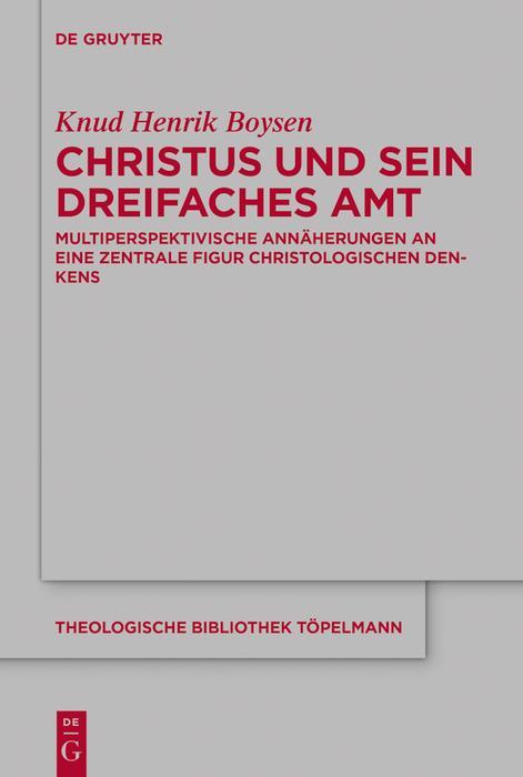 Christus und sein dreifaches Amt als eBook