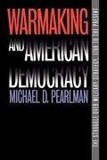 Warmaking and American Democracy