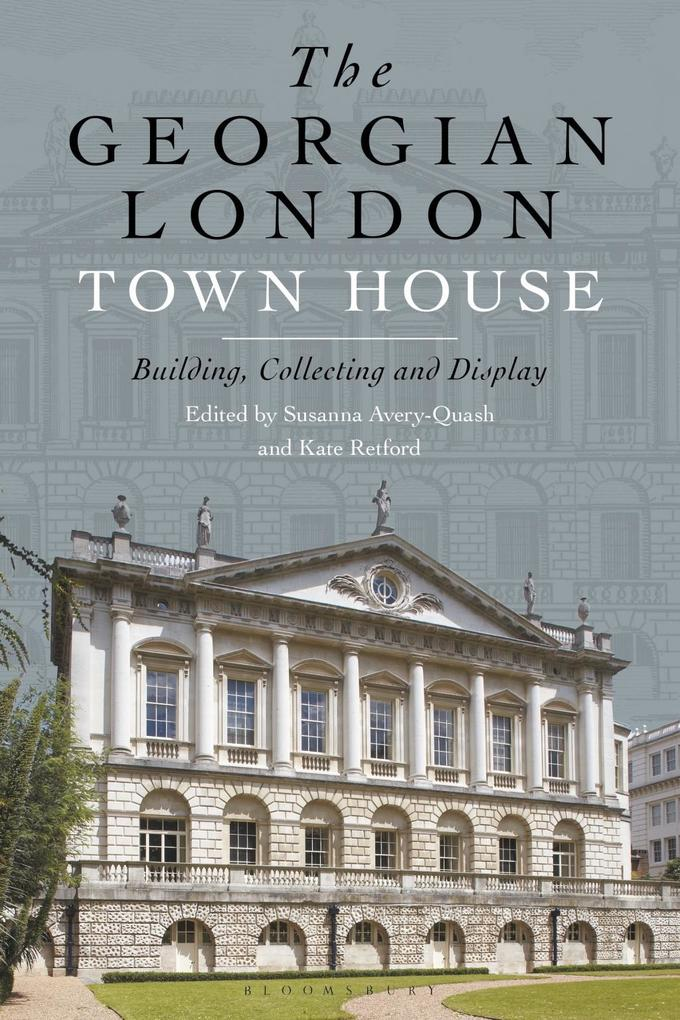 The Georgian London Town House als eBook