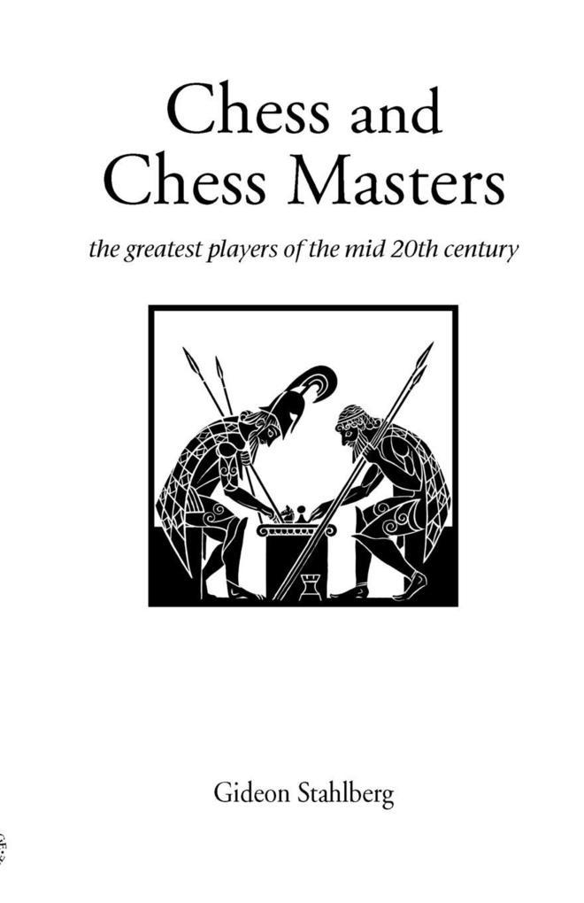 Chess and Chess Masters als Taschenbuch von Gid...