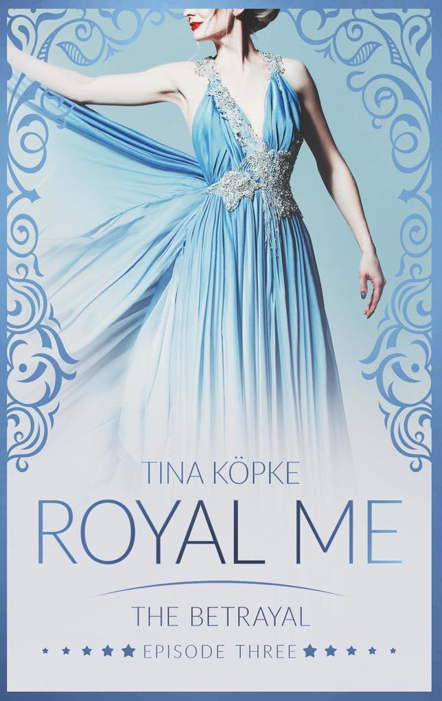 Royal Me - The Betrayal als Buch