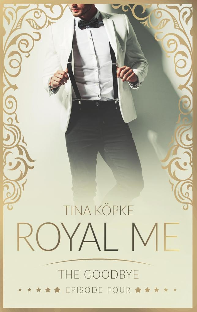 Royal Me - The Goodbye als Buch