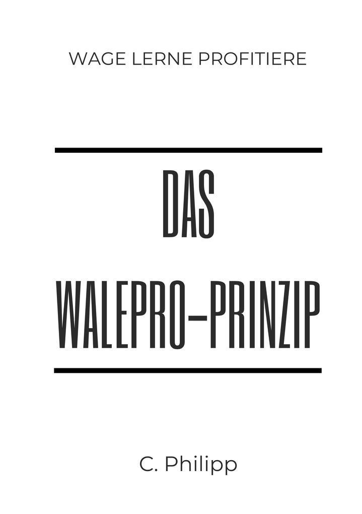 Das WaLePro-Prinzip als Buch