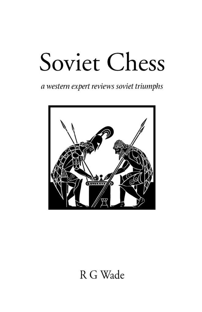 Soviet Chess als Taschenbuch von R. G. Wade