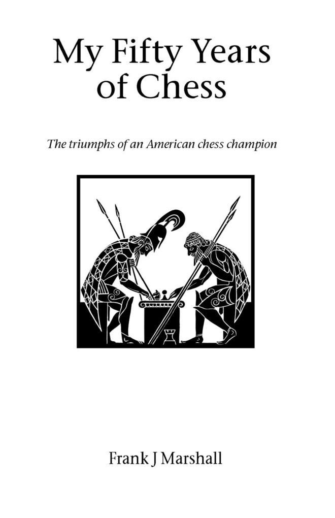My Fifty Years of Chess als Taschenbuch von Fra...
