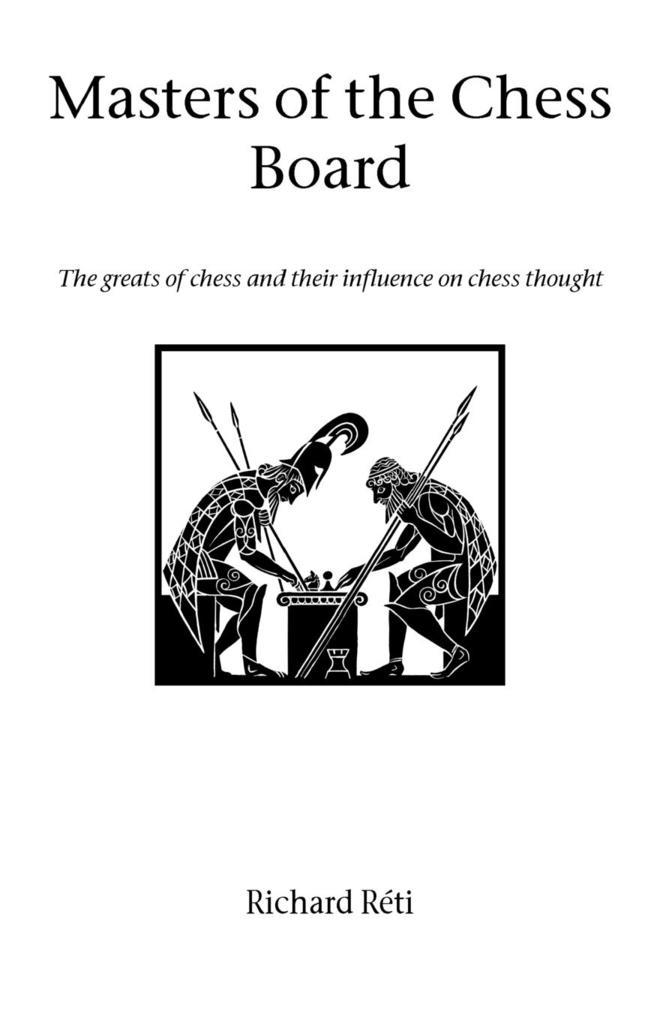 Masters of the Chess Board als Taschenbuch von ...