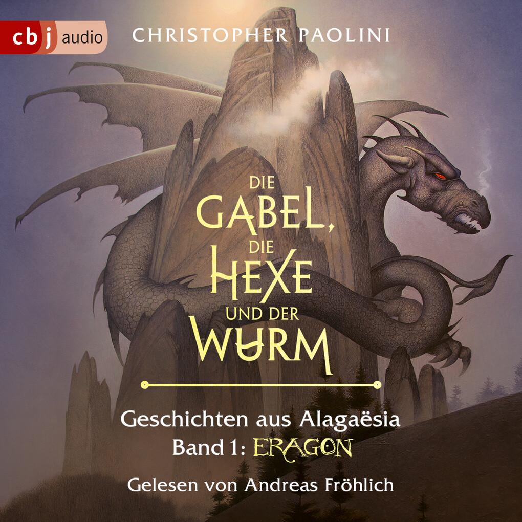 Die Gabel, die Hexe und der Wurm. Geschichten aus Alagaësia. Band 1: Eragon als Hörbuch Download