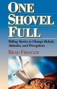 One Shovel Full