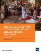 Regional Malaria and Other Communicable Disease Threats Trust Fund