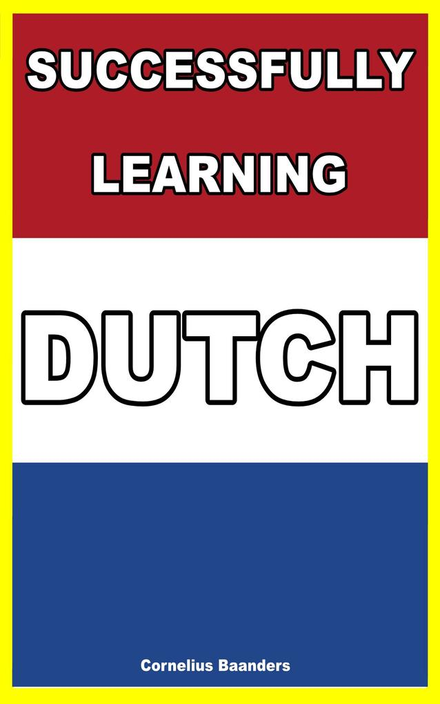 Successfully Learning Dutch als eBook