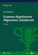Examens-Repetitorium Allgemeines Schuldrecht