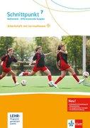 Schnittpunkt Mathematik 7. Differenzierende Ausgabe. Arbeitsheft mit Lösungsheft und Lernsoftware Klasse 7
