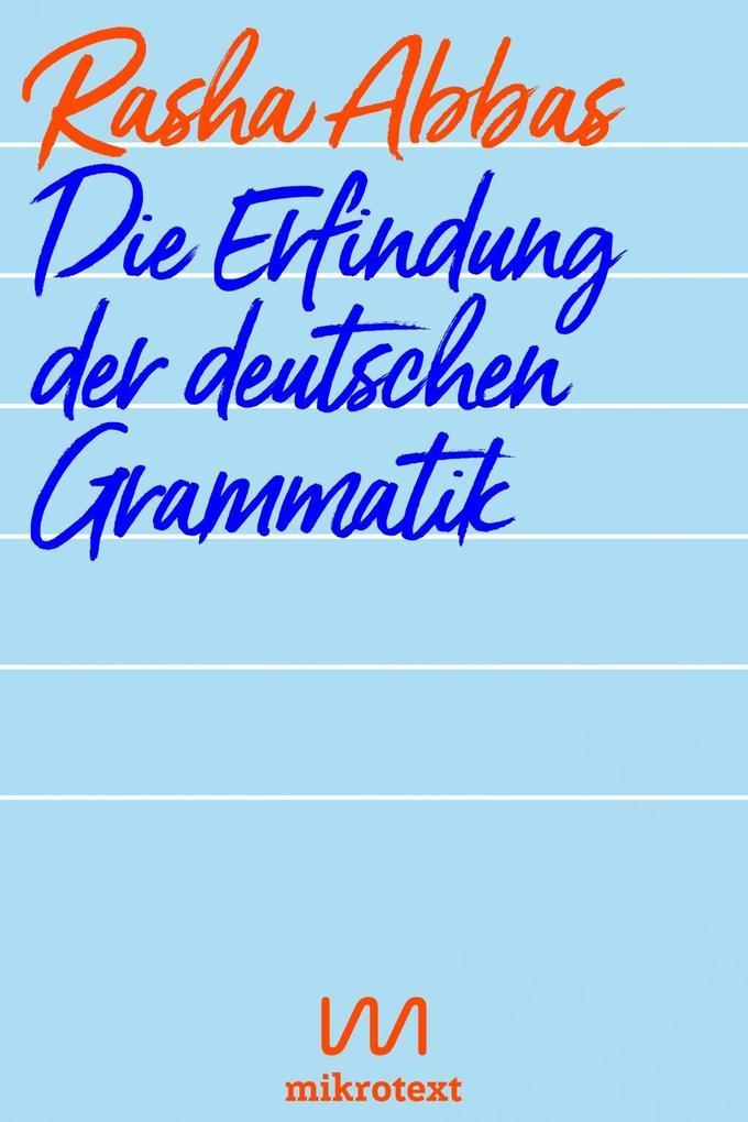 Die Erfindung der deutschen Grammatik als Taschenbuch