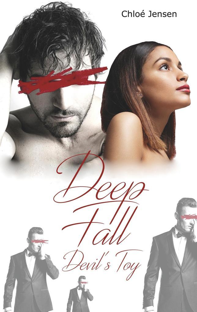 Deep Fall - Devil's Toy als Buch
