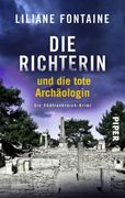 Die Richterin und die tote Archäologin