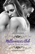 Millionaires Club - Sammelband - Finn - Tanner - Noah: Sammelband inkl. 70 Seiten mit Bonusszenen